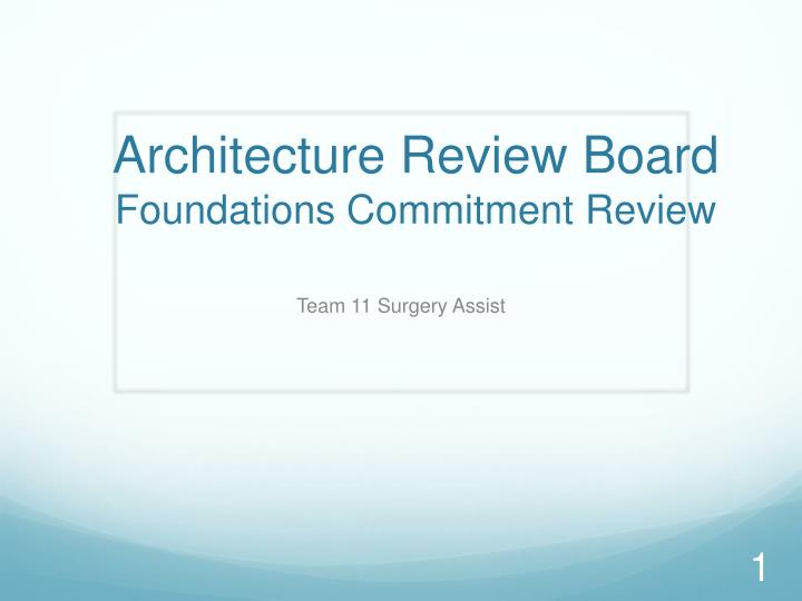 architecture review board foundations commitment review n.