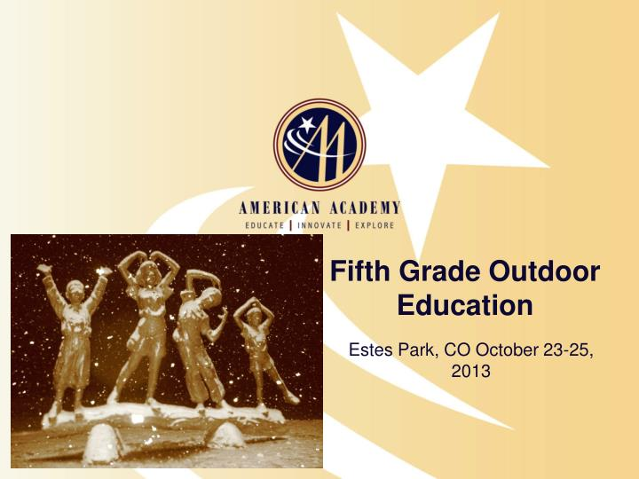fifth grade outdoor education n.