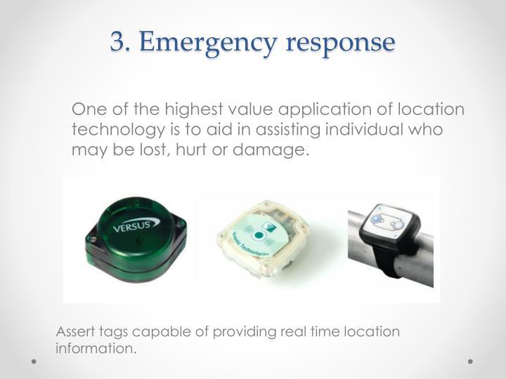 3. Emergency response