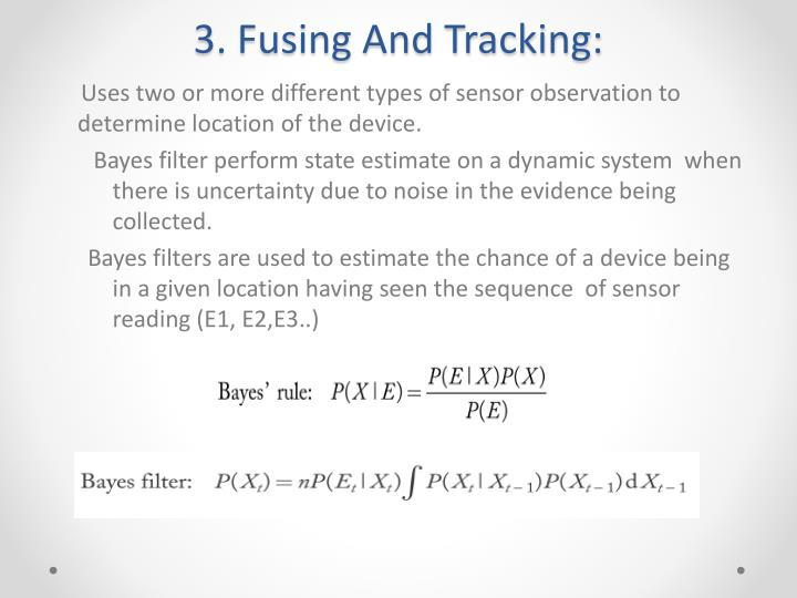 3. Fusing And Tracking: