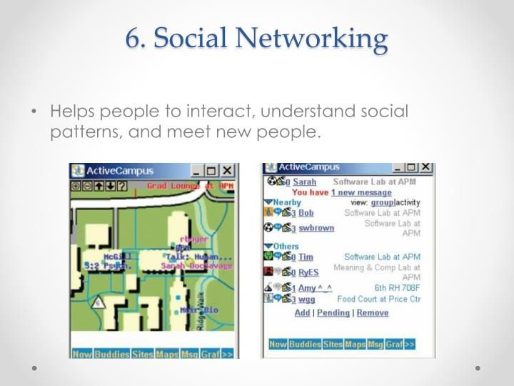 6. Social Networking