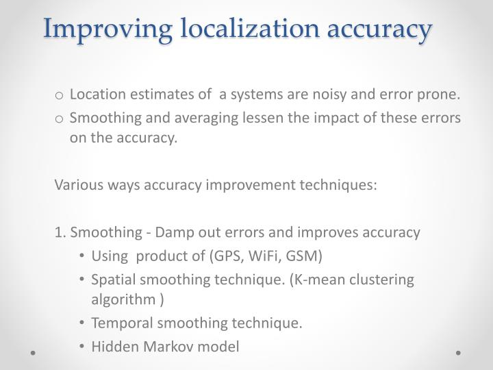 Improving localization accuracy