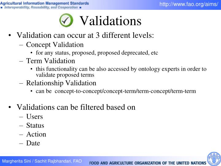 Validation can occur at 3 different levels: