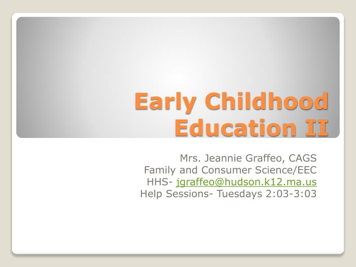 PPT - Early Childhood Education II PowerPoint Presentation - ID:1614342