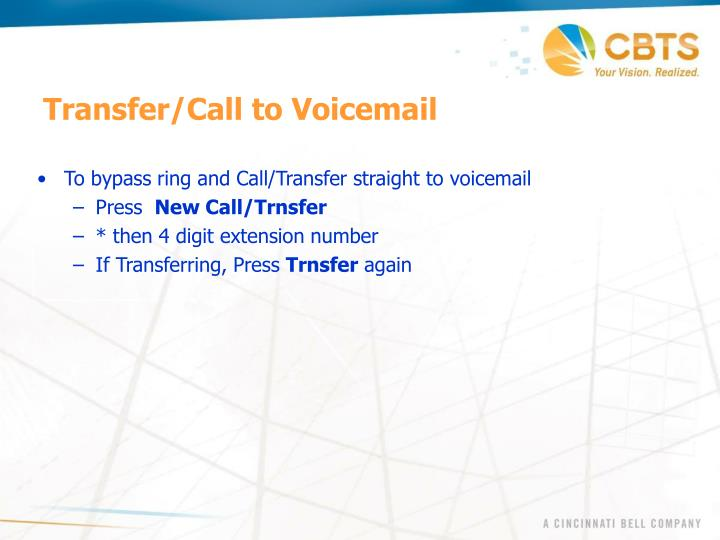 Transfer/Call to Voicemail