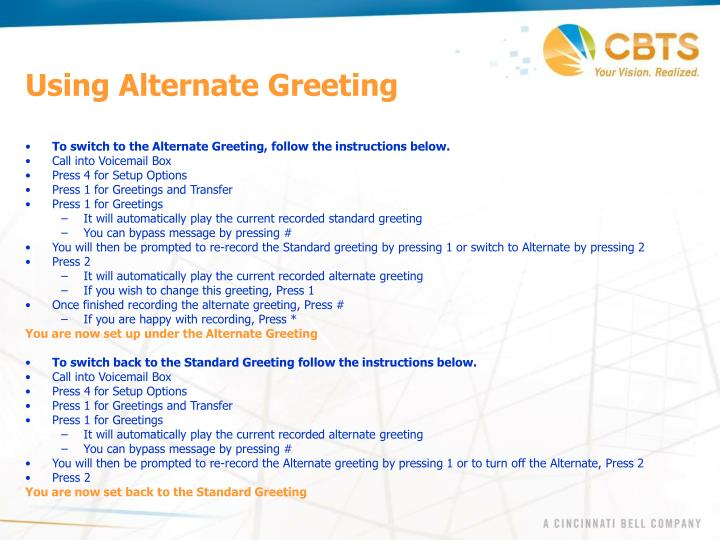 Using Alternate Greeting