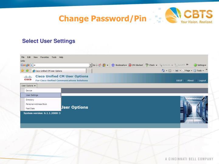 Change Password/Pin