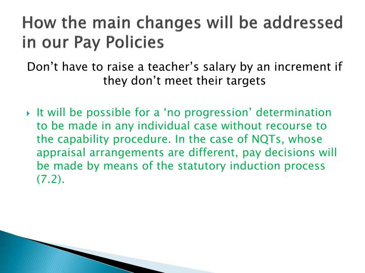 How the main changes will be addressed in our Pay