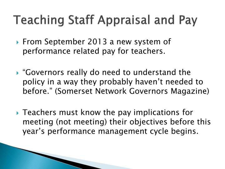 Teaching staff appraisal and pay