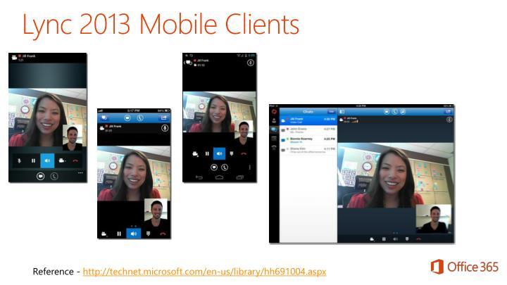 Lync 2013 Mobile Clients