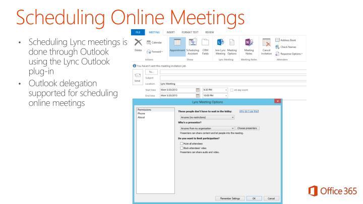 Scheduling Online Meetings