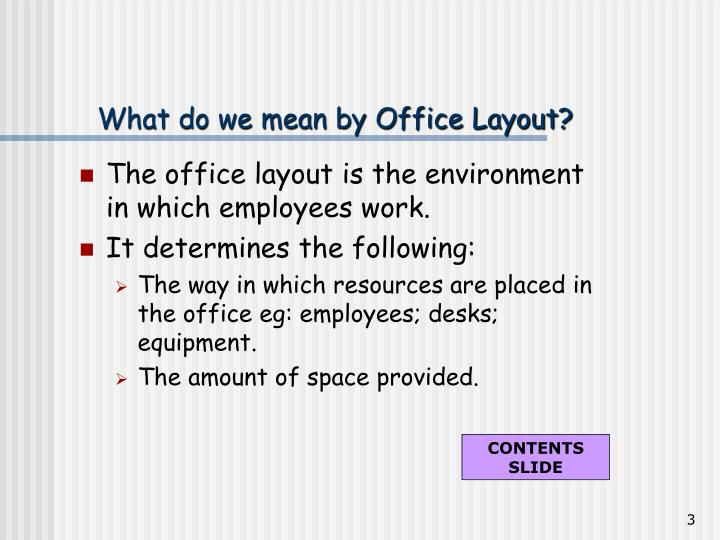 What do we mean by office layout