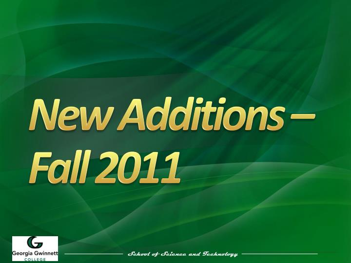 New Additions – Fall 2011