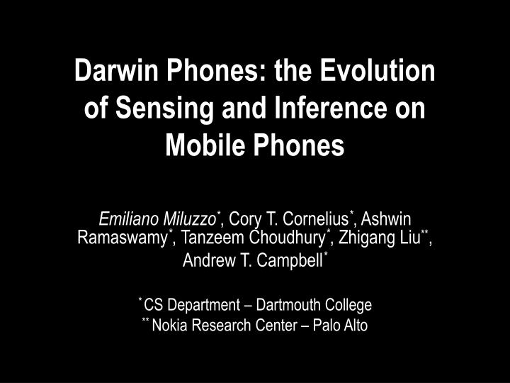 darwin phones the evolution of sensing and inference on mobile phones n.