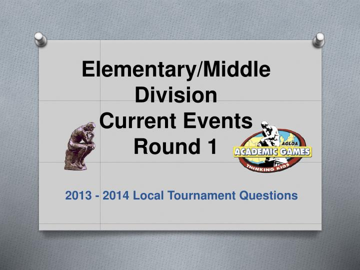 elementary middle division current events round 1 n.