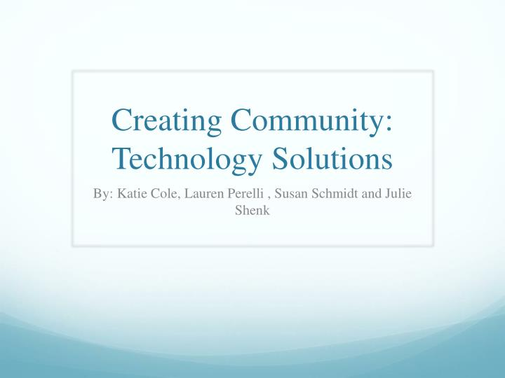 creating community technology solutions n.