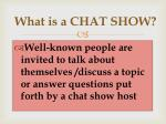 what is a chat show