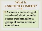 what is a sketch comedy