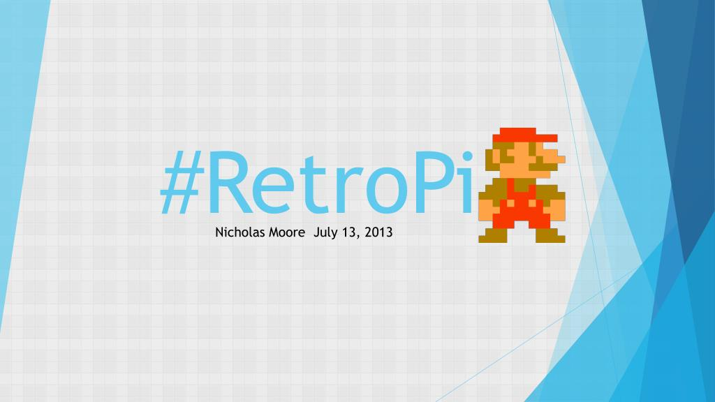 PPT - # RetroPi PowerPoint Presentation - ID:1615007