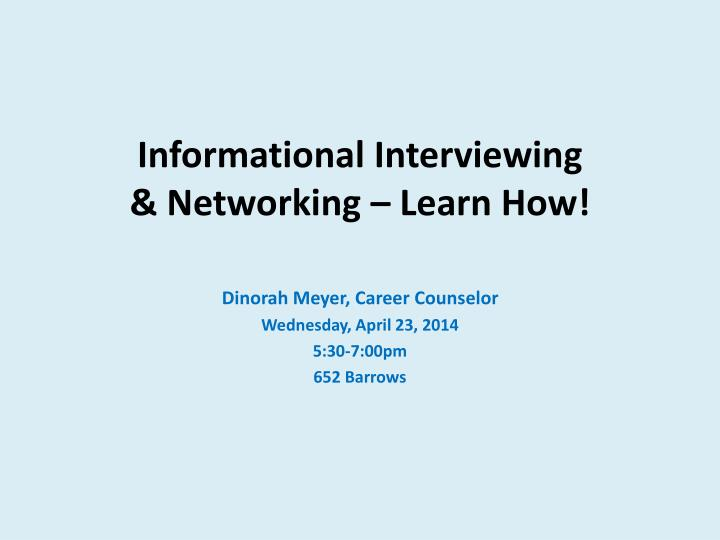 Informational interviewing networking learn how