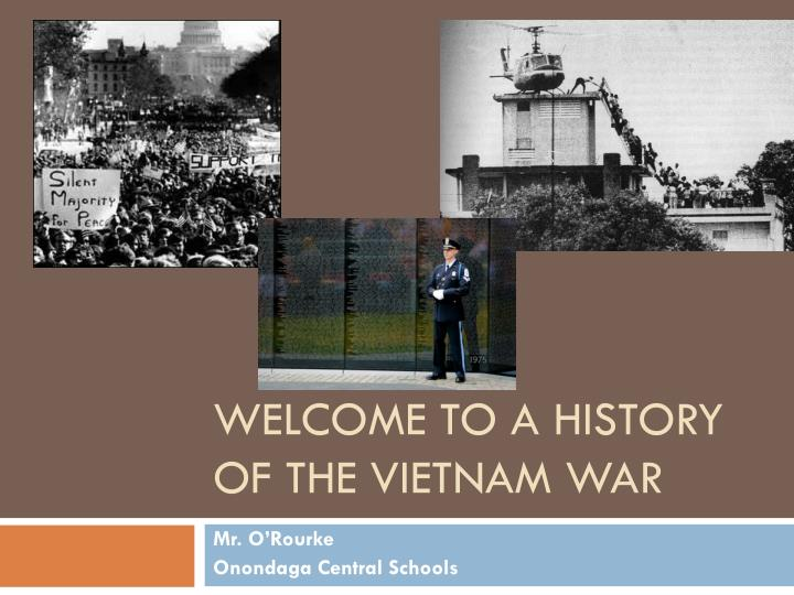 welcome to a history of the vietnam war n.