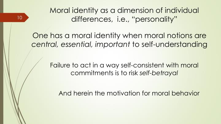 "Moral identity as a dimension of individual differences,  i.e., ""personality"""