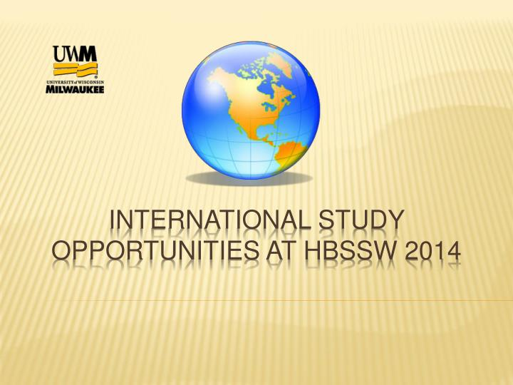 international study opportunities at hbssw 2014 n.