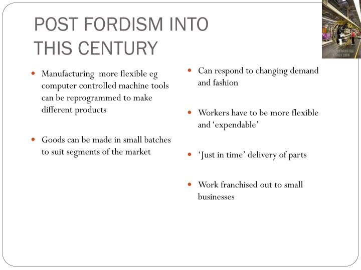 POST FORDISM INTO