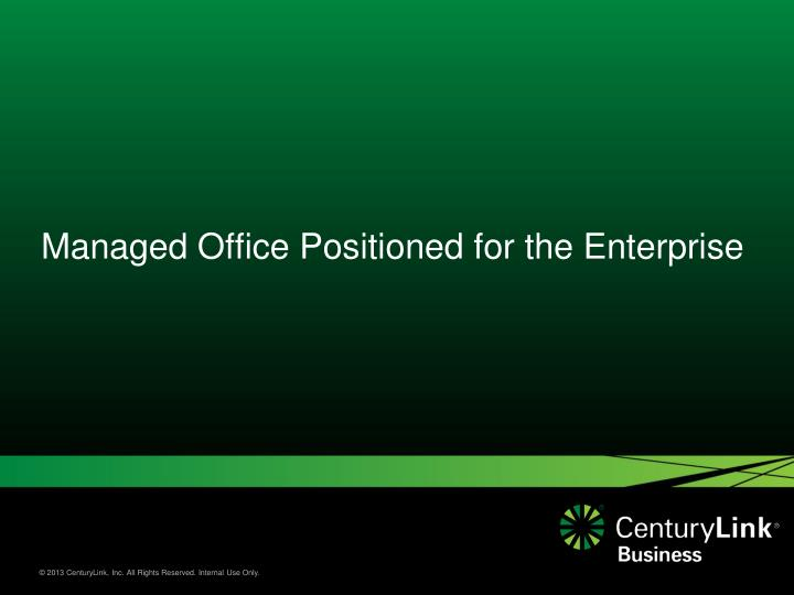 managed office positioned for the enterprise n.