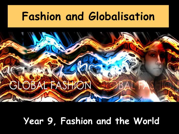 Fashion and globalisation