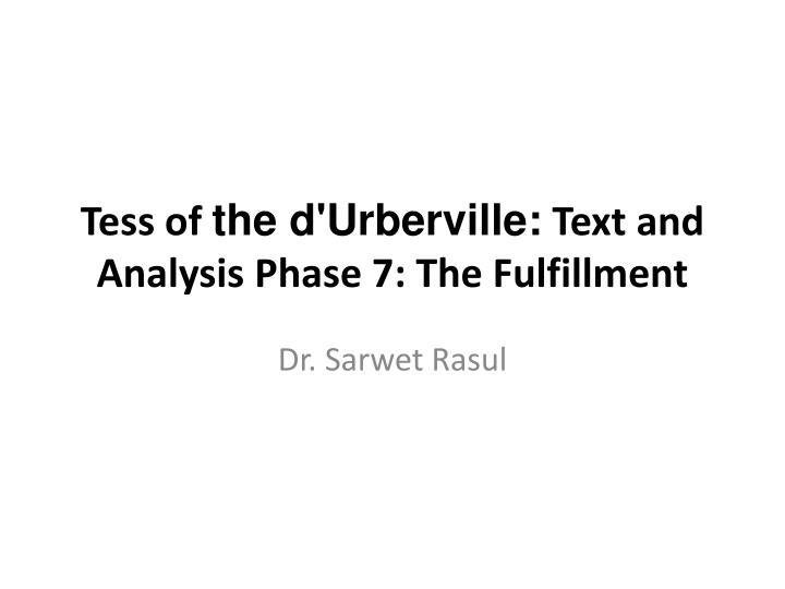 tess of the d urberville text and analysis phase 7 the fulfillment n.