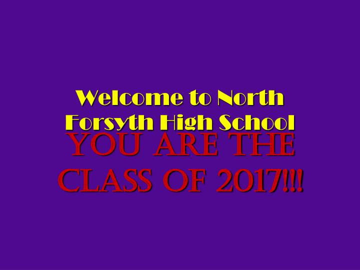 you are the class of 2017 n.