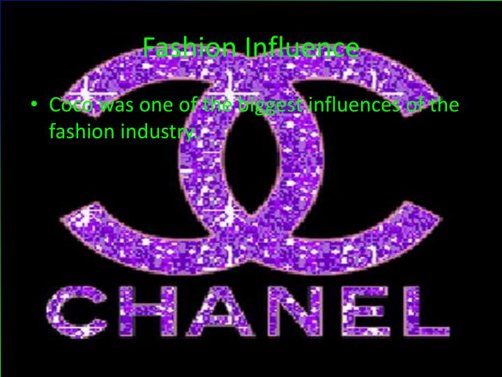 chanels influence on fashion essay Fashion itself is a reflection of social, economic, political and cultural changes it expresses modernity, symbolising the spirit of the times.