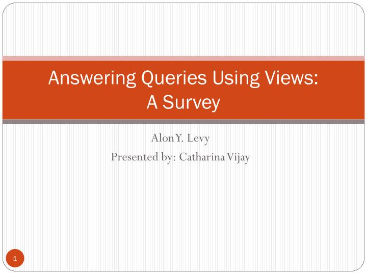 answering queries using views a survey n.