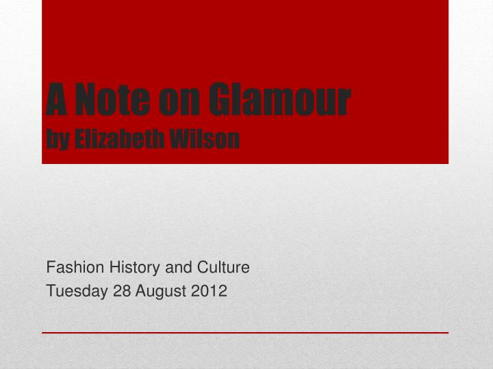 a note on glamour by elizabeth wilson n.