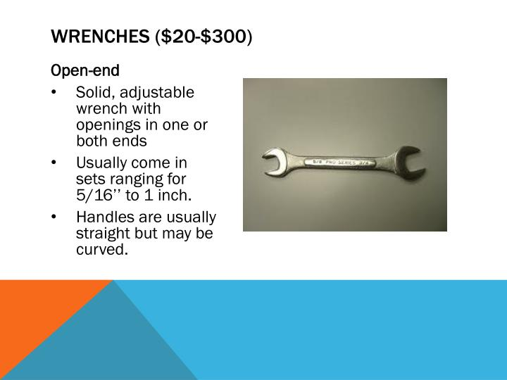 Wrenches ($20-$300)