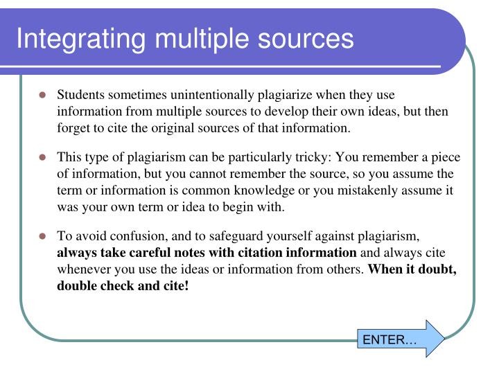 Integrating multiple sources