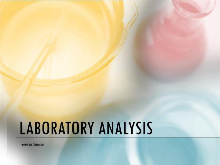 laboratory analysis n.