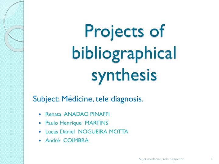 projects of bibliographical synthesis n.