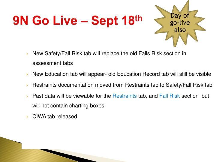 9N Go Live – Sept 18