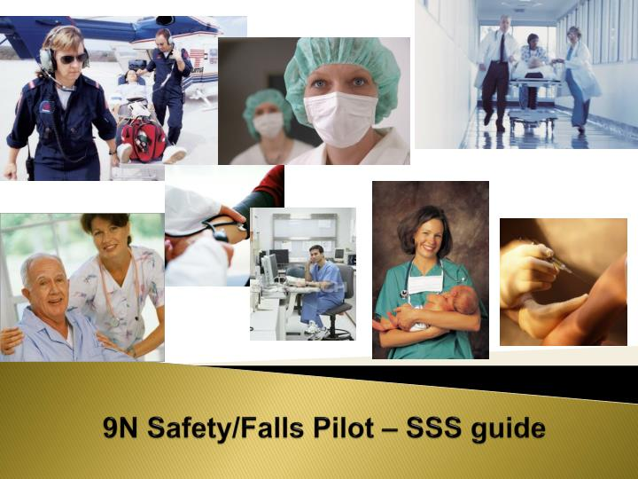 9n safety falls pilot sss guide
