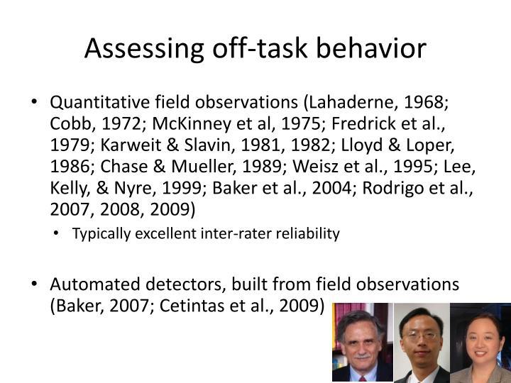 Assessing off-task behavior