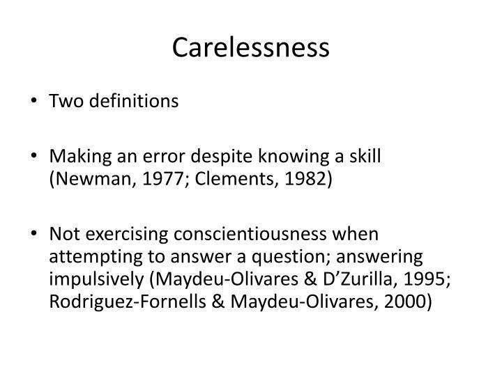 Carelessness