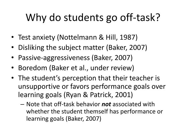 Why do students go off-task?