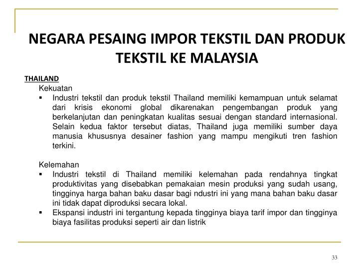 NEGARA PESAING IMPOR TEKSTIL DAN PRODUK TEKSTIL KE MALAYSIA