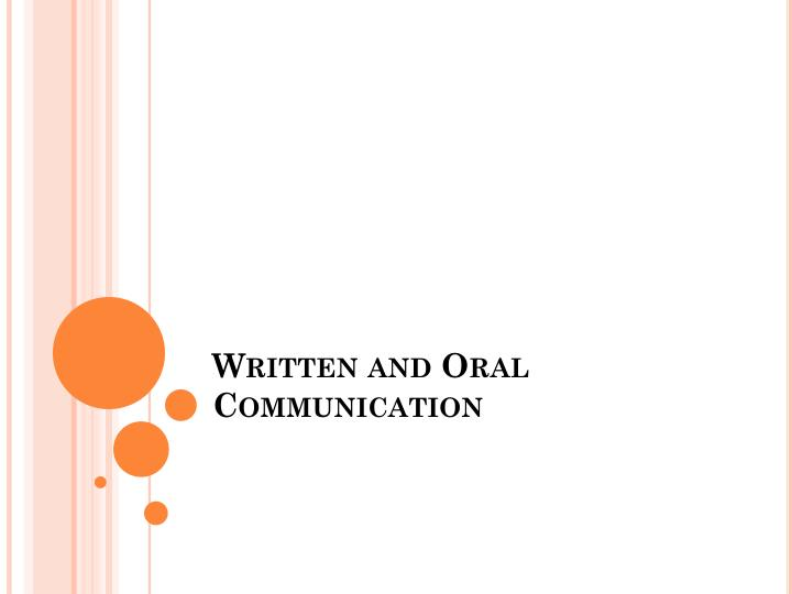 written and oral communication n.