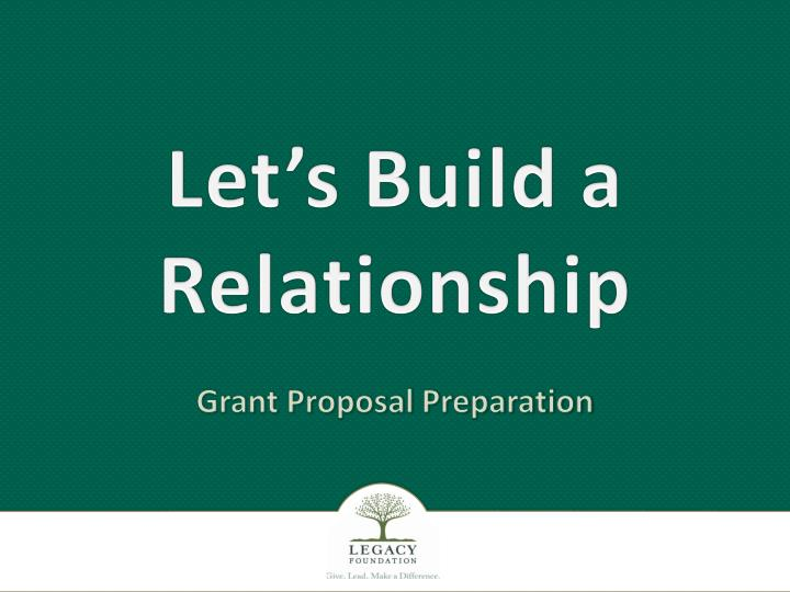 Let s build a relationship