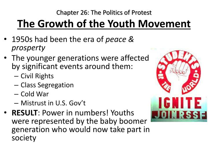 chapter 26 the politics of protest the growth of the youth movement n.