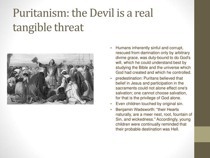 Puritanism: the Devil is a real tangible threat