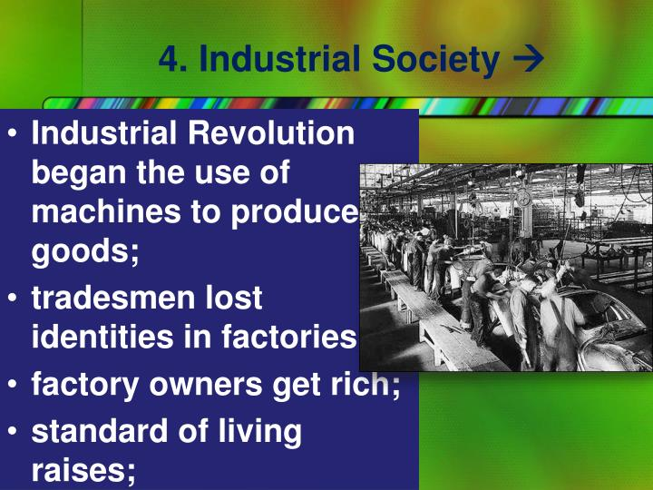 4. Industrial Society